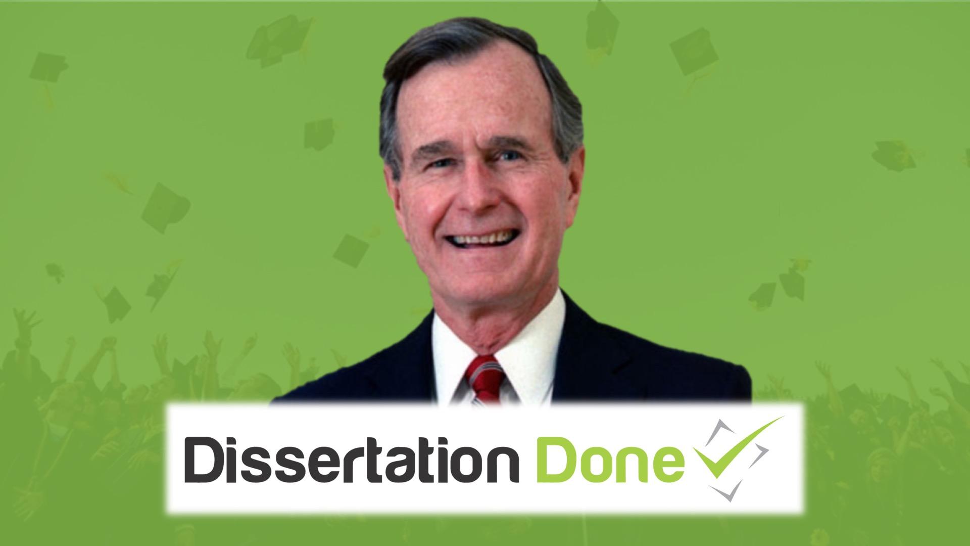 Dissertation and george bush